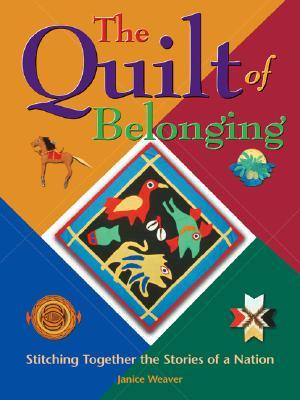 The Quilt of Belonging: Stitching Together the Stories of a Nation