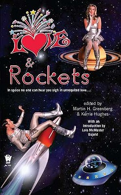 Love and Rockets by Martin H. Greenberg