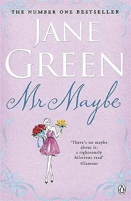 Mr Maybe by Jane Green