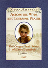 Across The Wide And Lonesome Prairie by Kristiana Gregory