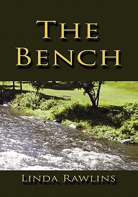 The Bench by Linda Rawlins