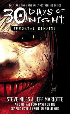 Immortal Remains by Steve Niles