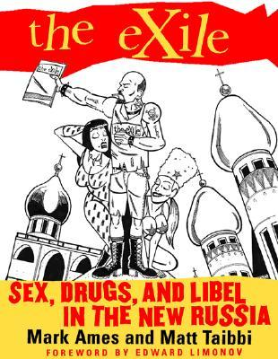 The Exile by Mark Ames
