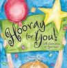 "Hooray for You!: A Celebration of ""You-Ness"""