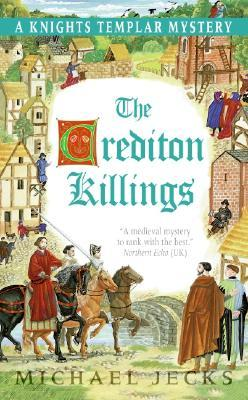 The Crediton Killings by Michael Jecks
