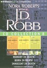 J.D. Robb CD Collection 8: Memory in Death/Born in Death/Innocent in Death
