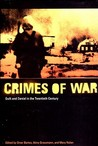 The Crimes of War: Guilt and Denial in the Twentieth Century