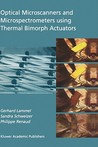Optical Microscanners and Microspectrometers Using Thermal Bimorph Actuators
