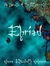 Ehriad: A Novella of the Otherworld (The Otherworld Trilogy #1.5)