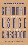 Grammar and Usage in the Classroom