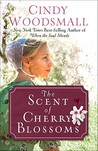 The Scent of Cherry Blossoms: A Romance from the Heart of Amish Country