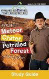 Explore Meteor Crater and Petrified Forest with Noah Justice Study Guide & Workbook