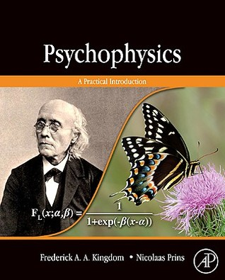 Psychophysics by Frederick A.A. Kingdom