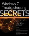 Windows 7 Troubleshooting Secrets