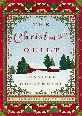 The Christmas Quilt by Jennifer Chiaverini