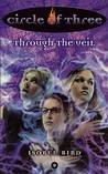 Through the Veil (Circle of Three, #9)