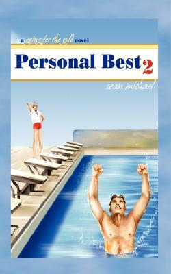 Personal Best 2: A Going for the Gold Novel