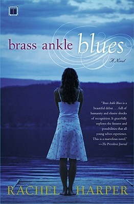 Brass Ankle Blues: A Novel