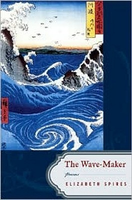 The Wave-Maker by Elizabeth Spires