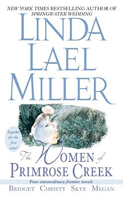 The Women of Primrose Creek (Includes by Linda Lael Miller