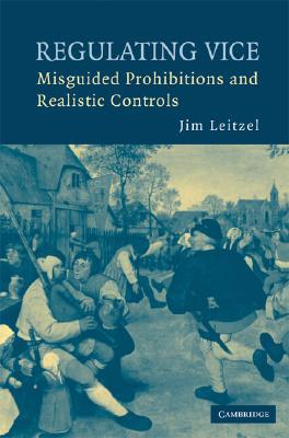 Regulating Vice by Jim Leitzel