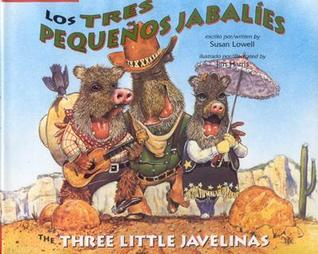 Los Tres Pequenos Jabalies / The Three Little Javelinas