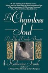 A Chainless Soul: A Life of Emily Brontë