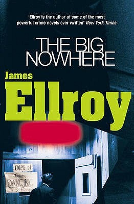 The Big Nowhere (L.A. Quartet, #2)