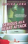 Serious As a Heart Attack: A Novel