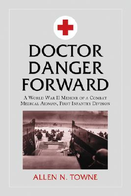Doctor Danger Forward by Allen N. Towne