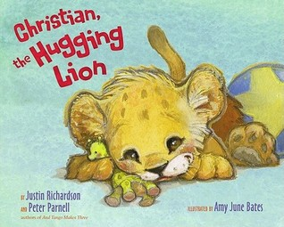 Christian, the Hugging Lion by Justin Richardson