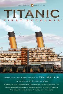 Titanic, First Accounts by Tim Maltin