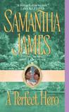 A Perfect Hero by Samantha James
