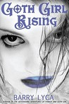 Goth Girl Rising (The Astonishing Adventures of Fanboy and Goth Girl, #2)