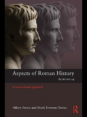 Aspects of Roman History 82bc - Ad14
