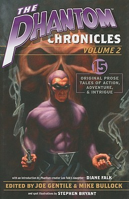 The Phantom Chronicles Volume 2 by Joe Gentile