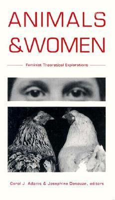 Animals and Women by Carol J. Adams