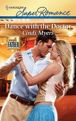 Dance with the Doctor by Cindi Myers