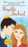 Royally Jacked (Royally Jacked, #1)