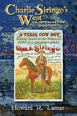 Charlie Siringo's West by Howard R. Lamar