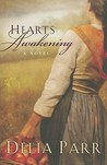 Hearts Awakening (Hearts Along The River #1)