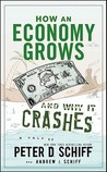 How an Economy Grows and Why It Crashes: Two Tales of the Economy