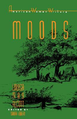 Moods by Louisa May Alcott
