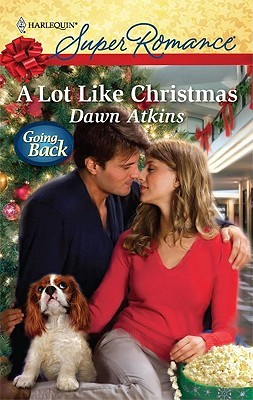 A Lot Like Christmas (Harlequin Superromance)