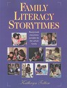 Family Literacy Storytimes: Readymade Storytimes Suitable for the Whole Family