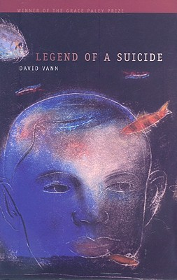 Legend of a Suicide by David Vann
