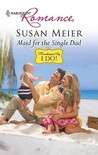 Maid For The Single Dad (Harlequin Romance)