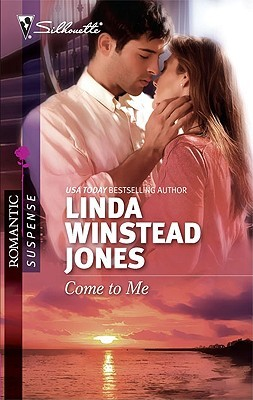 Come to Me by Linda Winstead Jones