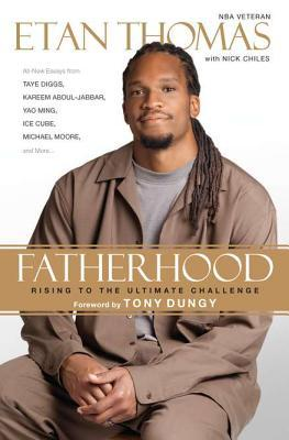 Fatherhood by Etan Thomas
