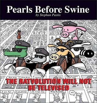 The Ratvolution Will Not Be Televised by Stephan Pastis